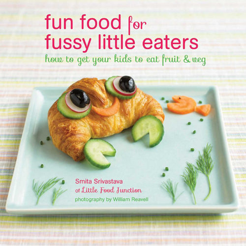 Fun Food for Fussy Little Eaters