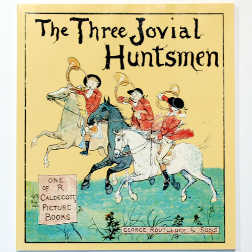 The Three Jovial Huntsmen-Randolph Caldecott(1993년 복간본(1880년 초판))