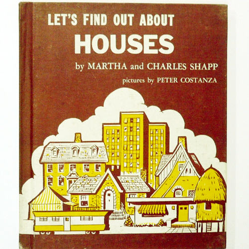 Let's Find Out About HOUSES