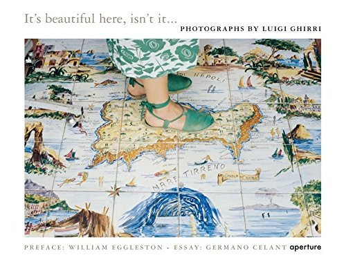 Luigi Ghirri : It 's Beautiful, Here is It ...