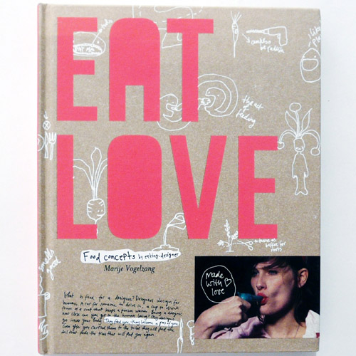 EAT LOVE-Marije Vogelzang