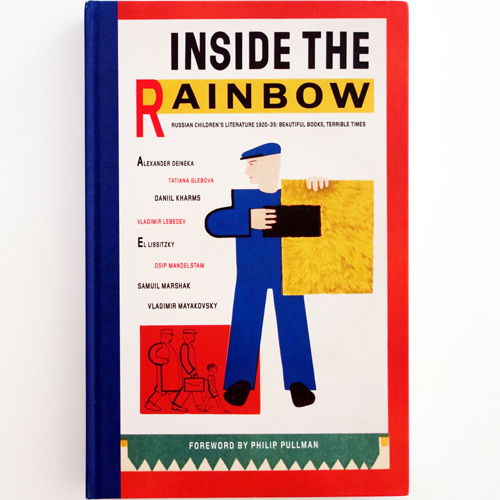 Inside the Rainbow: Russian Children's Literature 1920-1935