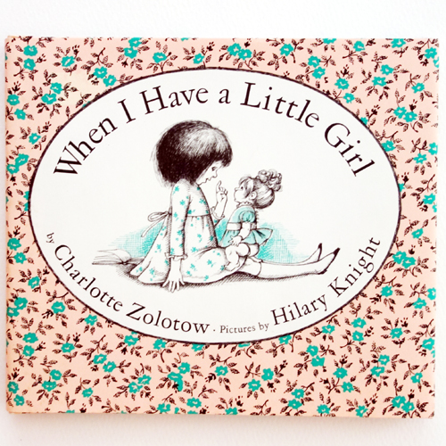 When I Have a Little Girl-Hilary Knight(1965년 초판본)