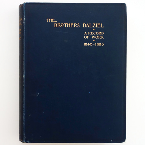 The Brothers Dalziel: A Record of Work 1840-1890(1901년 초판본)