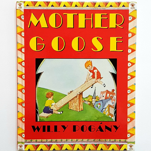 Mother Goose-Willy Pogany(2000년 복간본(1928년 초판))