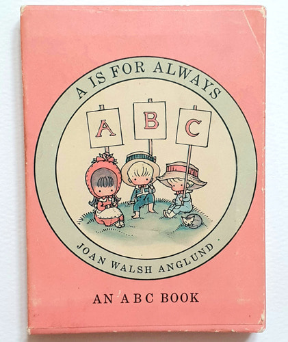 A Is for Always an ABC-Joan Walsh Anglund(1963년 초판본)(미니북)