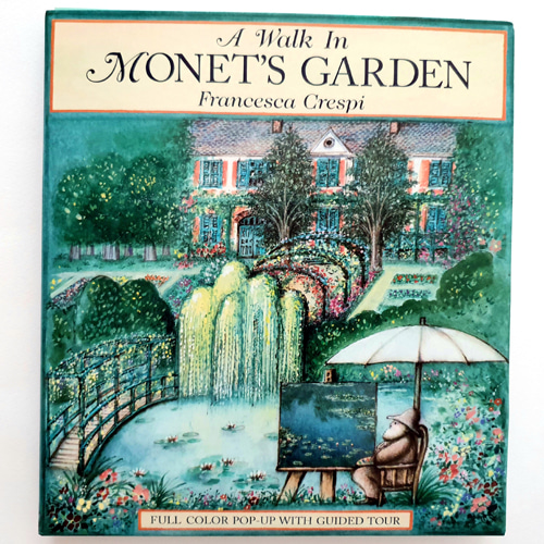 A Walk in Monet's Garden: A Pop-Up Book(1995년 초판)