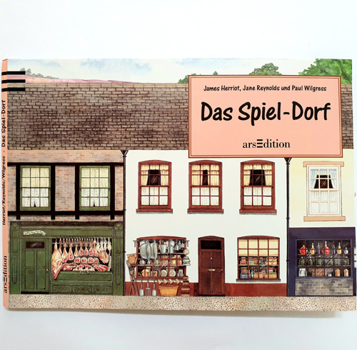 Das Spiel-Dorf(James Herriot's Yorkshire Village: A Pop-Up Book)