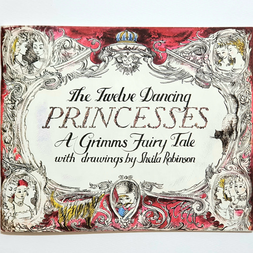 Twelve Dancing Princesses-Sheila Robinson(2012년 복간본(1940년대 초판본))