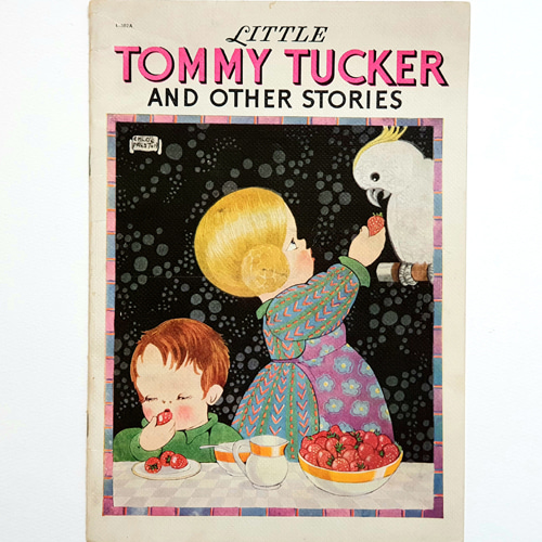 Chloe Preston Llittle Tommy Tucker and other stories(1940년 초판본)