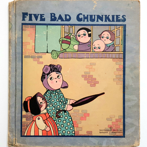 Five Bad Chunkies-Chloe Preston(1929년 미국 초판본)