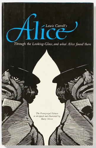 Through the Looking Glass and What Alice Found ThereBarry Moser(1983년 초판)