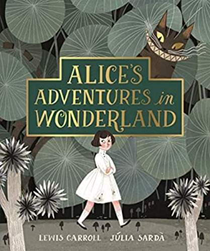 Alice's Adventures in Wonderland-Julia Sarda