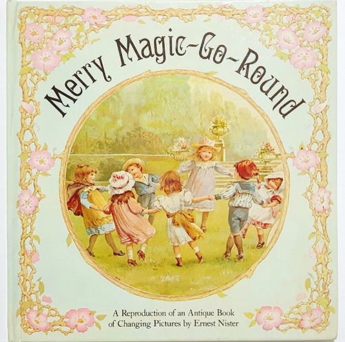 Merry Magic Go Round-Ernest Nister(1983년년 복간본(1890년대 초판))