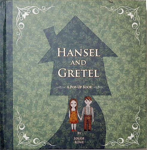 Hansel and Gretel pop up book-Louise Rowe