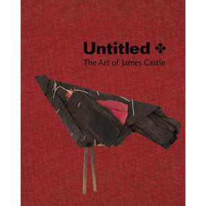Untitled: The Art of James Castle