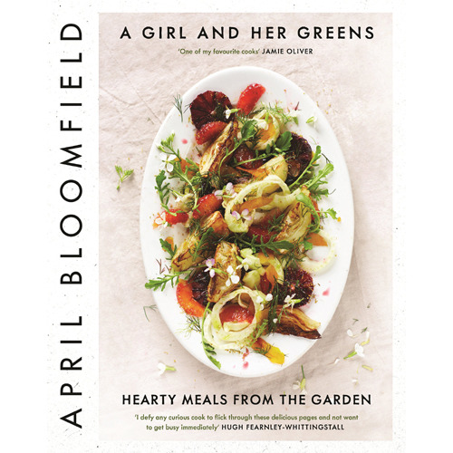 April Bloomfield-A Girl and Her Greens