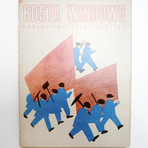 ROSTA WINDOWS-SOVIET POLITICAL POSTER